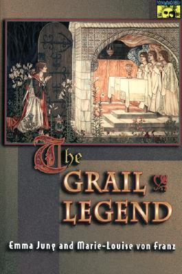 The Grail Legend by Emma Jung