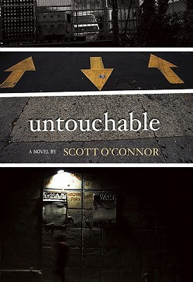 Untouchable by Scott O'Connor