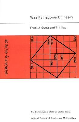 Was Pythagoras Chinese?: An Examination of Right Triangle Theory in Ancient China