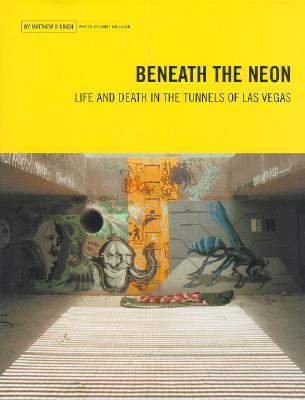 Beneath the Neon by Matthew O'Brien