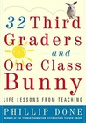32 Third Graders and One Class Bunny by Phillip Done
