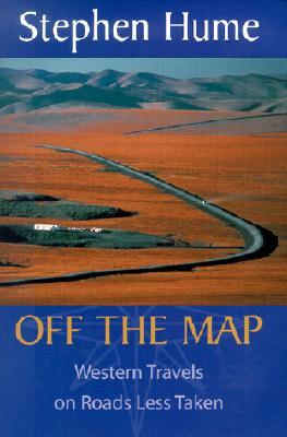 Off the Map by Stephen Eaton Hume