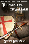 The Weapons of Warfare (The Center Circle Chronicles Book 2)
