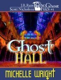 Ghost Hall by Michelle Wright