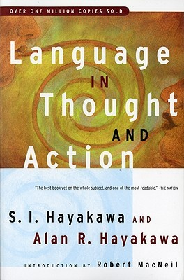 Language in Thought and Action by S.I. Hayakawa