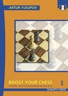 Boost Your Chess 1 by Artur Yusupov