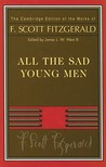 All the Sad Young Men (Works of F. Scott Fitzgerald)