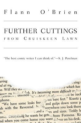 Further Cuttings From Cruiskeen Lawn by Flann O'Brien