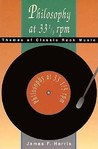 Philosophy at 33 1/3 rpm: Themes of Classic Rock Music