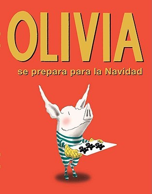Olivia Se Prepara Para La Navidad/ Olivia Helps With Christmas
