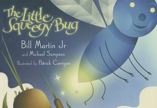 The Little Squeegy Bug by Bill Martin Jr.