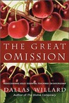 The Great Omission by Dallas Willard