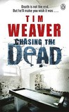 Chasing the Dead (David Raker, #1)