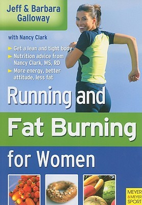 Running and Fatburning for Women by Jeff Galloway
