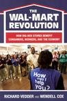 The Wal-Mart Revolution: How Big Box Stores Benefit Consumers, Workers, and the Economy