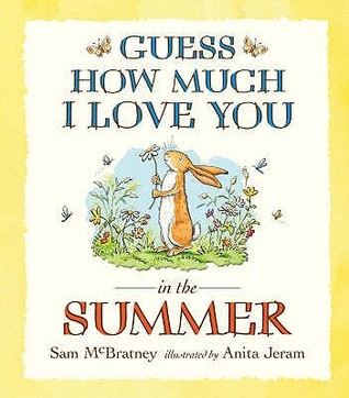 Guess How Much I Love You In The Summer (Guess How Much I Love You)