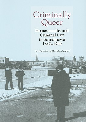 Criminally Queer by Jens Rydstrom