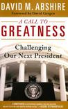 A Call to Greatness: Challenging Our Next President