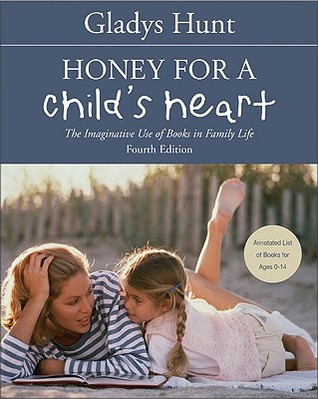 Honey for a Child's Heart by Gladys M. Hunt