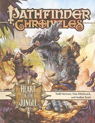Pathfinder Chronicles: Heart of the Jungle (Pathfinder Campaign Setting)