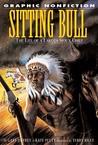 Sitting Bull: The Life of a Lakota Chief