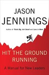 Hit the Ground Running: A Manual for New Leaders