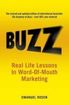 Buzz: Real Life Lessons In Word Of Mouth Marketing
