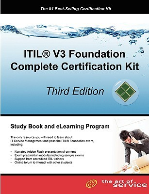 Itil V3 Foundation Complete Certification Kit: Study Guide Book and Online Course