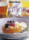 """Muffins (""""Australian Women's Weekly"""" Home Library)"""