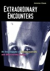 Extraordinary Encounters: An Encyclopedia of Extraterrestrials and Otherworldly Beings