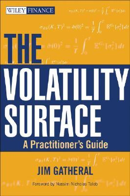 The Volatility Surface by Jim Gatheral