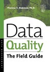 Data Quality: The Field Guide