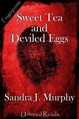 Sweet Tea and Deviled Eggs by Sandra Murphy