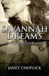 Savannah Dreams: A Small Town Chronicle