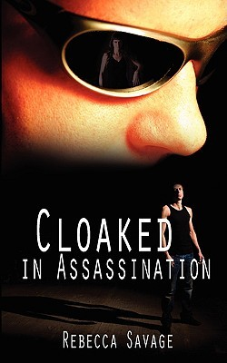 Cloaked in Assassination
