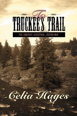 To Truckee's Trail