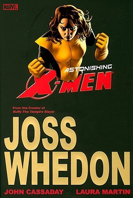 Astonishing X-Men - Volume 2 by Joss Whedon