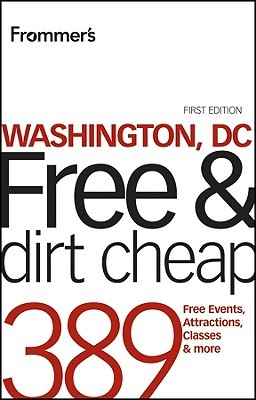 Frommer's Washington, DC Free & Dirt Cheap