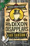 Mr. Dixon Disappears (Mobile Library Mystery #2)