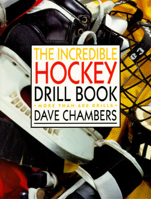 The Incredible Hockey Drill Book
