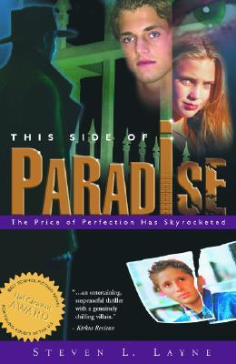 This Side of Paradise by Steven L. Layne