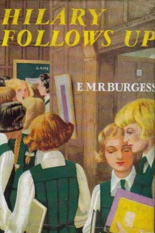 Hilary Follows Up, or The Peridew Tradition by E.M.R. Burgess