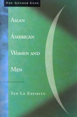 Asian American Women and Men: Labor, Laws, and Love