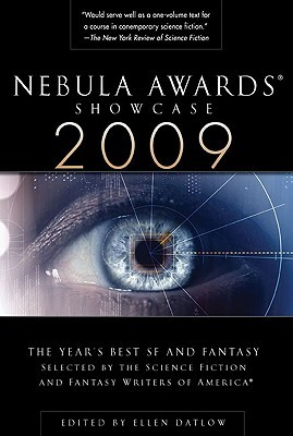 Nebula Awards Showcase 2009 by Ellen Datlow