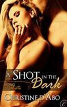 A Shot in the Dark (Long Shots, #2)