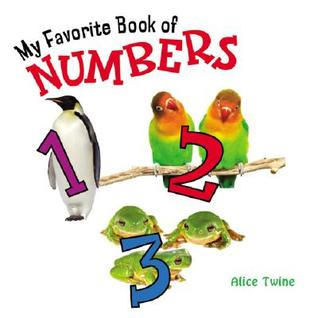 My Favorite Book of Numbers by Alice Twine