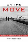 On the Move: Mobility in the Modern Western World