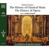 The History Of Classical Music And The History Of Opera