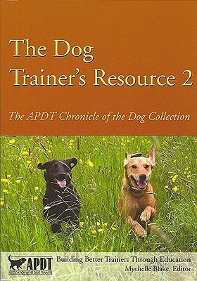 The Dog Trainer's Resource 2