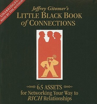 The Little Black Book of Connections by Jeffrey Gitomer